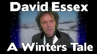 Watch David Essex A Winters Tale video