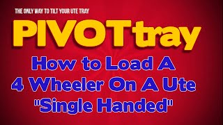 [ATV Loader  - Loading A 4 WHEELER SAFELY by yourself with PI...] Video