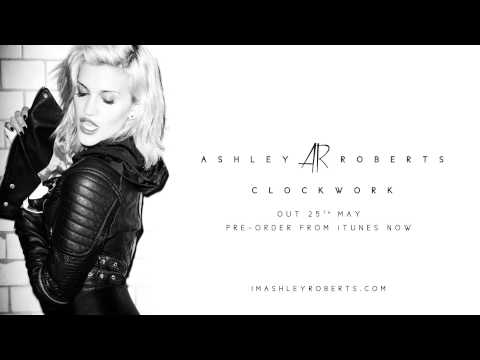 Ashley Roberts - Clockwork (Official Audio)