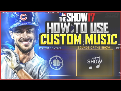 MLB The Show 17: How to Add Custom Music!