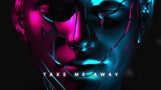 MYST - Take Me Away (Official Audio)