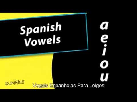Vogais Espanholas Para Leigos