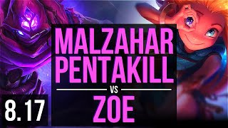 MALZAHAR vs ZOE (MID) ~ Pentakill, KDA 14/1/2, Legendary ~ Korea Diamond ~ Patch 8.17