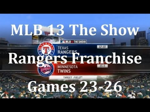 MLB 13 The Show Texas Rangers Franchise - gms 23-26 vs. Minnesota Twins