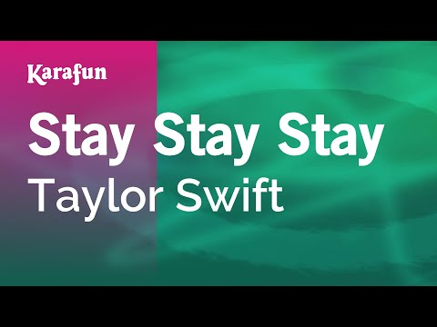 Karaoke Stay Stay Stay - Taylor Swift *