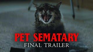Pet Sematary (2019) | Trailer #3 HD | Kölsch & Widmyer | Adaptation of King | Horror Movie