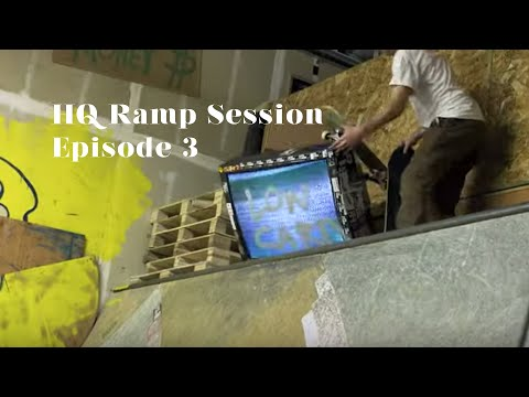 HQ Ramp Session EP.3
