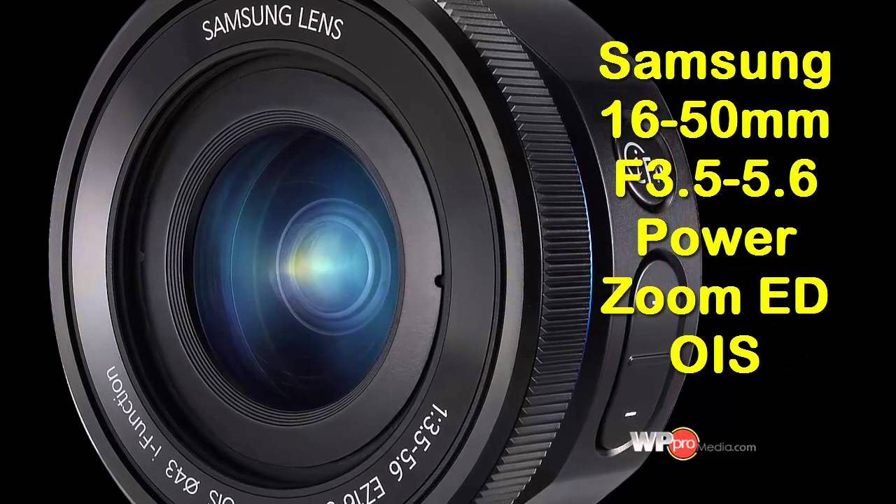 Samsung 16−50mm F3.5−5.6 Power Zoom ED OIS