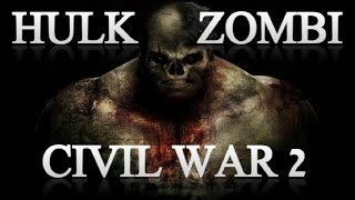 HULK ZOMBIE EN CIVIL WAR 2 ???