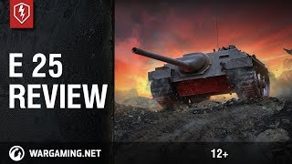 World of Tanks Blitz. How to play on E 25. Review