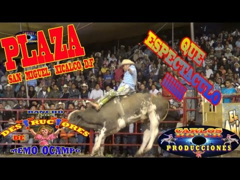 Los DESTRUCTORES de MEMO OCAMPO EN  XICALCO, D.F 2013--VS--ESPUELAS FAMOSAS DE COBY DAZ.