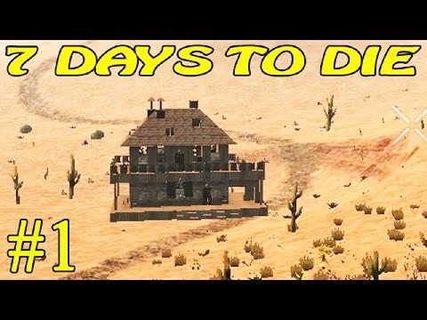 7 Days to Die Alpha 15 ► Начало ►#1 (16+)
