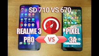 Realme 3 Pro vs Pixel 3A Speedtest (Snapdragon 710 vs 670)