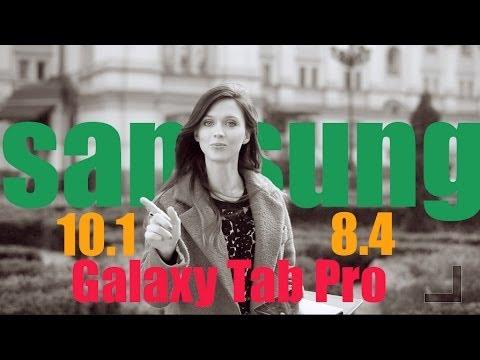Обзор планшетов Samsung Galaxy Tab Pro 8.4 и Galaxy Tab Pro 10.1