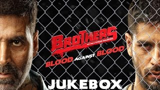 download lagu Brothers - Juke Box  Akshay Kumar  Sidharth gratis