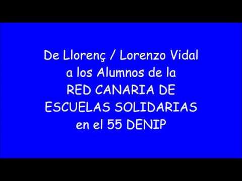 Llorenç / Lorenzo Vidal a los Alumnos de la Red Canaria de Escuelas Solidarias