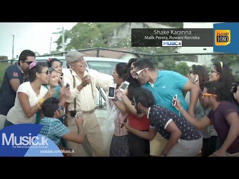 Shake Karanna - Malik Perera, Ruwani Ranreka
