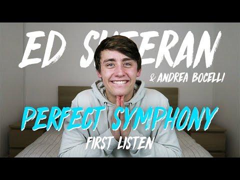 Ed Sheeran & Andrea Bocelli | Perfect Symphony (First Listen)