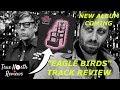 "The Black Keys NEW ALBUM Announcement + ""Eagle Birds"" TRACK REVIEW"