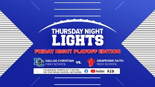 Thursday Night Lights Dallas Christian vs. Grapevine Faith