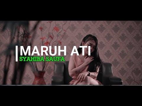 Download SYAHIBA SAUFA - MARUH ATI  Mp4 baru