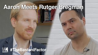 A crisis of the imagination | Aaron Meets Rutger Bregman