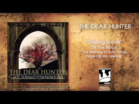 The Dear Hunter - Smiling Swine