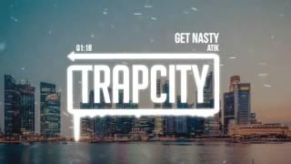 Atik - Get Nasty