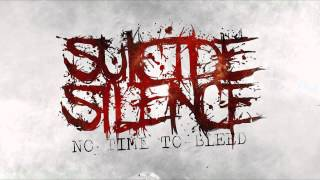Watch Suicide Silence No Time To Bleed video
