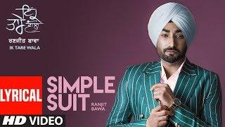 Simple Suit: Ranjit Bawa (Lyrical Song) | Ik Tare Wala | Beat Minister | Maninder Kailey