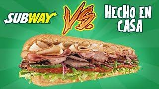 SUBWAY vs HECHO EN CASA   EL GUZII