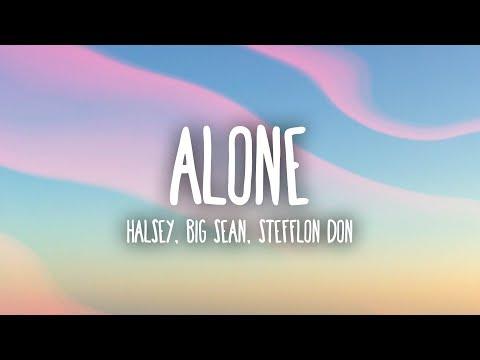 Halsey - Alone (Musics) ft. Big Sean, Stefflon Don
