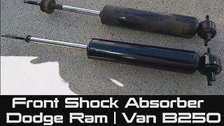 How to Replace Front Shock Absorber on Dodge Ram | Van B250