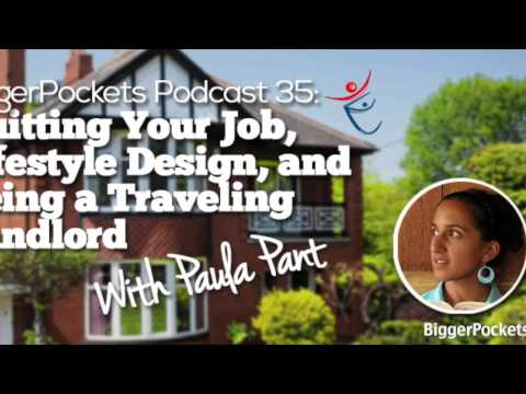 Quitting Your Job, Lifestyle Design, and Being a Traveling Landlord with Paula Pant | BP Podcast 035
