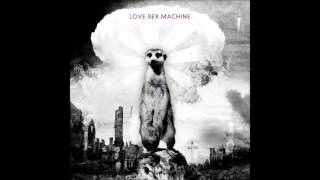 Love Sex Machine - Anal On Deceased Virgin