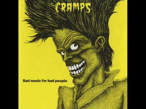 Cramps - I Cant Hardly Stand It