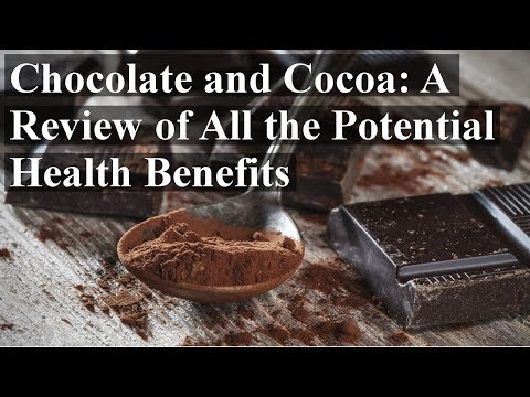 Chocolate and Cocoa: A Review of All the Potential Health Benefits