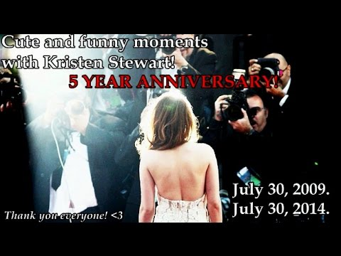 Cute and funny moments with Kristen Stewart! ~ 5 YEAR ANNIVERSARY!