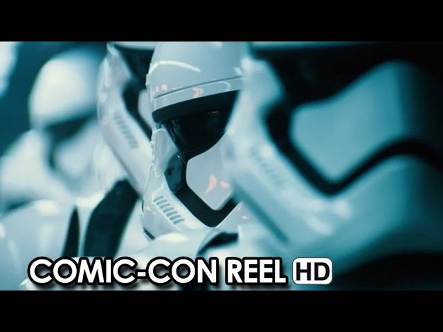 Star Wars: Episode VII - The Force Awakens a J.J. Abrams movie - Comic-Con Reel (2015) HD