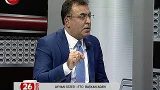 26.Gün | ETO Başkan Ady Ayhan Sezer