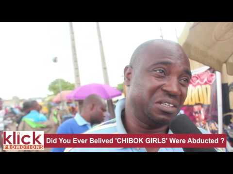 'Did You Ever Believed CHIBOK GIRLS' Were Abducted ?