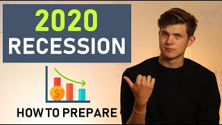 The 2020 Recession: How To Prepare For The Next Economic Crash