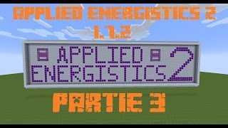 Présentation / Mod Spotlight Applied Energistics 2 3/6[Fr]