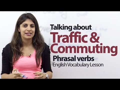 English Conversation Lesson -- Traffic & Commuting - Phrasal Verbs & Vocabulary video