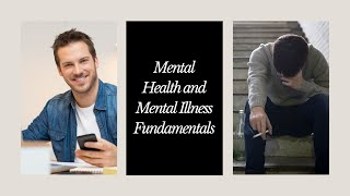 Mental Health and Mental Illness Fundamentals Part 1 | Counselor Toolbox 284