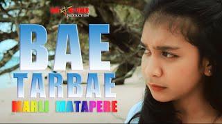 Download lagu #popAmbon2021 || BAE TARBAE (COVER) || MARLI MATAPERE ||