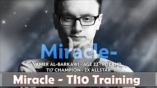 Miracle - Training for TI10 | Play SUPPORT & OFFLANE | Pos 3 / 4 | Dota 2 Pro STREAM Gameplay