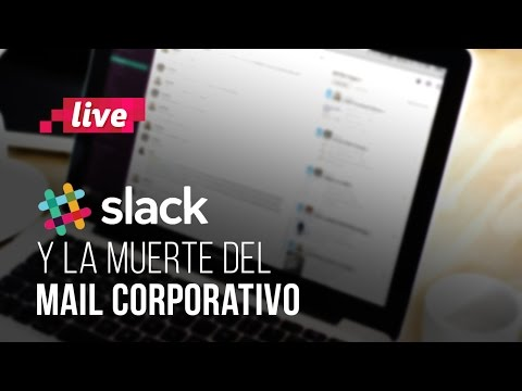 Slack: la app que cambiar� para siempre la comunicaci�n en tu empresa
