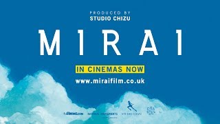 Mirai - Official English UK Cinema Trailer