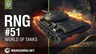World of Tanks PC - The RNG Show - Ep. 51